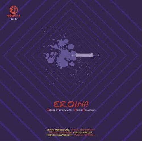 Gruppo Di Improvvisazione Nuova Consonanza: Eroina [VINYL - CLEAR] (Cometa Edizioni)