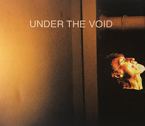 Hodgkinson, Tim: Under The Void (Recommended Records)
