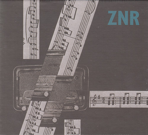 ZNR: The ZNRarchive Box [4 CDs] (Recommended Records)