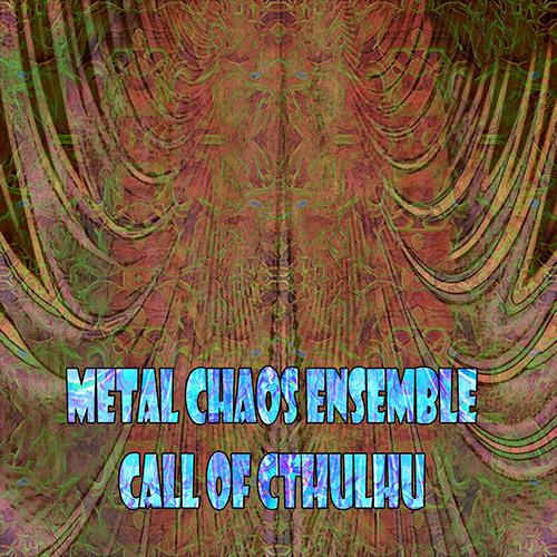 Metal Chaos Ensemble: Call Of Cthulhu (Evil Clown)