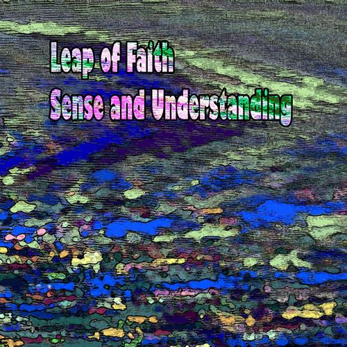Leap Of Faith: Sense And Understanding (Evil Clown)