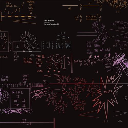 Fire! Orchestra / Krzysztof Penderecki: Actions (Rune Grammofon)