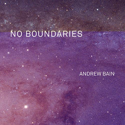 Bain, Andrew / Alex Bonney / Peter Evans / John O'Gallagher: No Boundaries [VINYL] (Whirlwind)