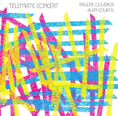 Oliveros, Pauline / Alan Courtis: Telematic Concert [VINYL + DOWNLOAD] (SpleenCoffin)