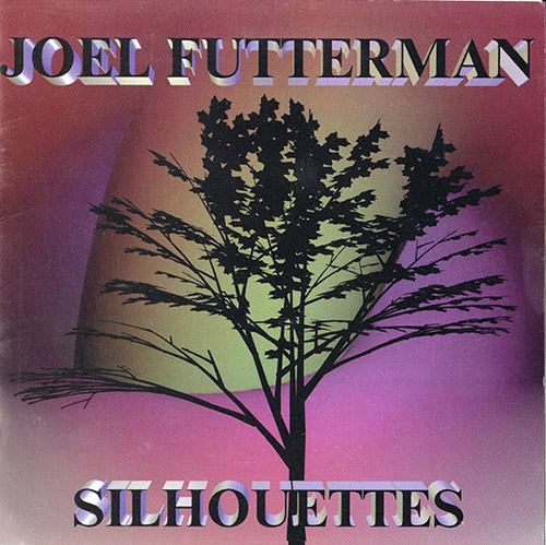 Futterman, Joel: Silhouettes (Progressive Records)