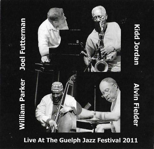 Jordan, Kidd / Joel Futterman / William Parker / Alvin Fielder : Live At The Guelph Jazz Festival 20 (Creative Collective)