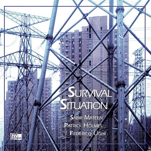 Mateen, Sabir / Patrick Holmes / Federico Ughi : Survival Situation [VINYL LP + DOWNLOAD] (577)