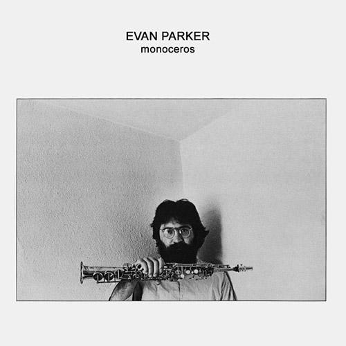 Parker, Evan: Monoceros [VINYL] (Treader)