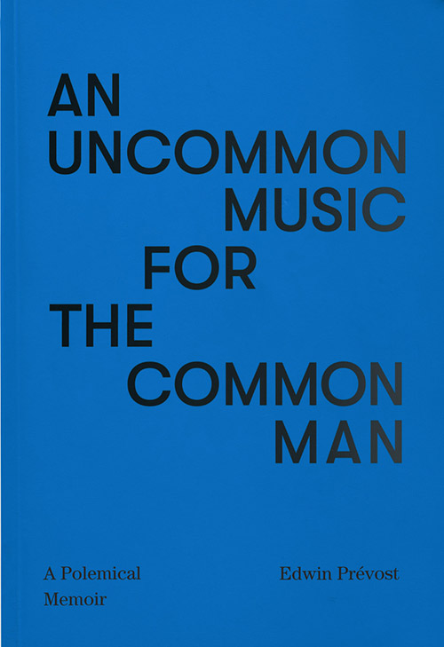 Prevost, Eddie: An Uncommon Music For the Common Man [BOOK] (Matchless)