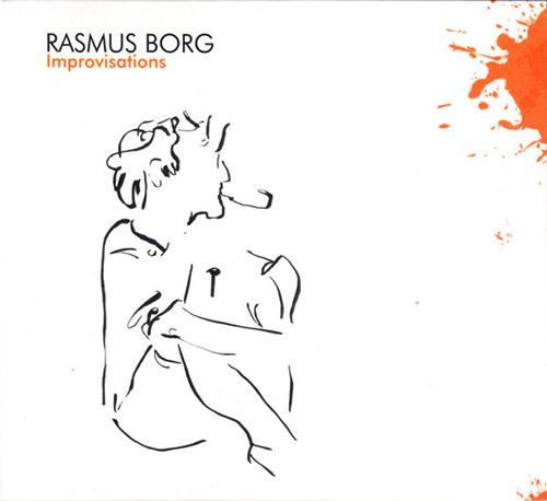 Borg, Rasmus: Improvisations (Creative Sources)