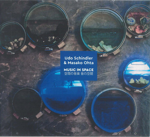 Schindler, Udo / Masako Ohta : Music In Space (Creative Sources)