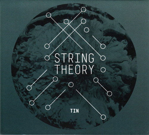 String Theory: Tin (Creative Sources)