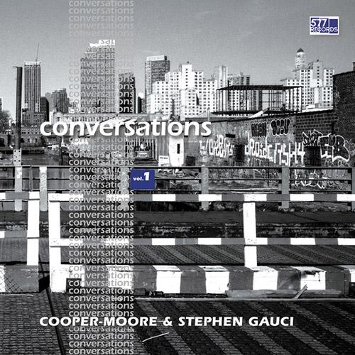 Cooper-Moore & Stephen Gauci: Conversations Vol. 1 [VINYL] (577)