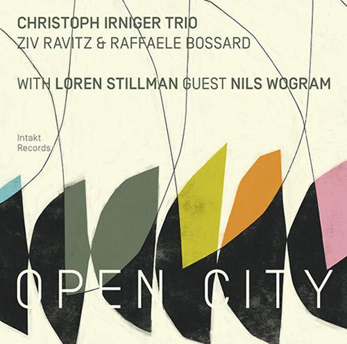 Irniger, Christoph Trio (w / Raffaele Bossard / Ziv Ravitz): Open City (Intakt)