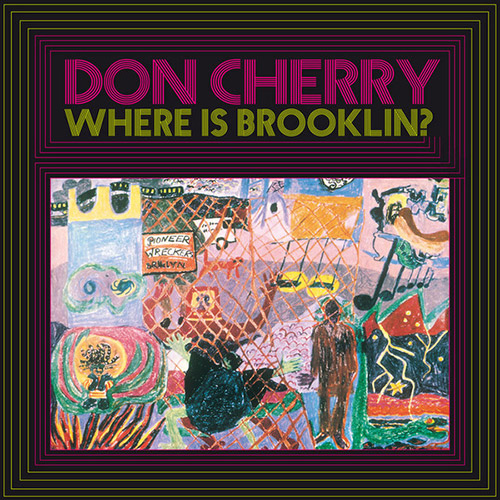 Cherry, Don: Where Is Brooklyn? [VINYL] (KLIMT)