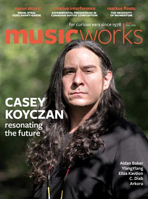 Musicworks: #137 Fall 2020 [MAGAZINE + CD] (Musicworks)