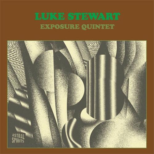 Stewart, Luke Exposure Quintet: [VINYL 2 LPs] (Astral Spirits)