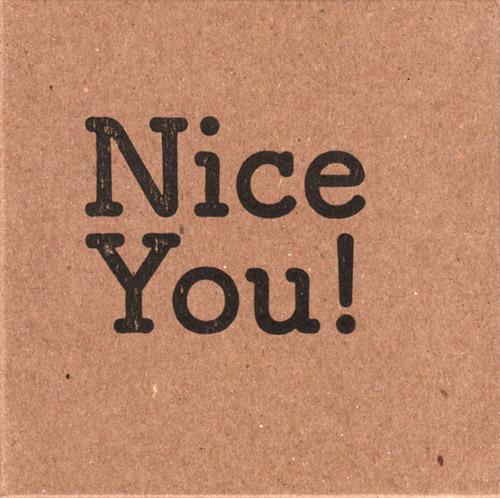Dadge, Chris / Tim Olive: Nice You! (845 Audio)