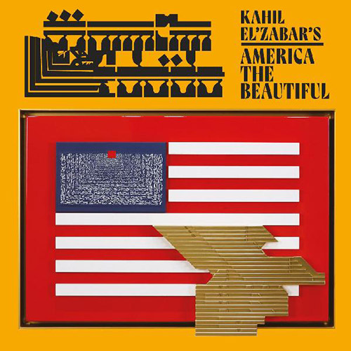 El'Zabar, Kahil: Kahil El'Zabar's America The Beautiful (Spiritmuse Records)