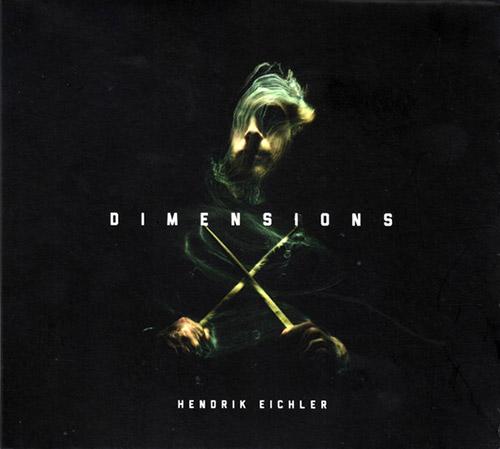 Eichler, Hendrick: Dimensions (Creative Sources)