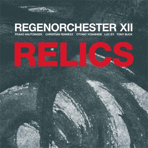 Regenorchester XII: Relics [VINYL] (Trost Records)