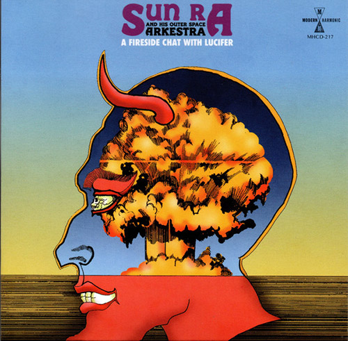 Sun Ra And His Outer Space Arkestra: A Fire Side Chat With Lucifer (Modern Harmonic)