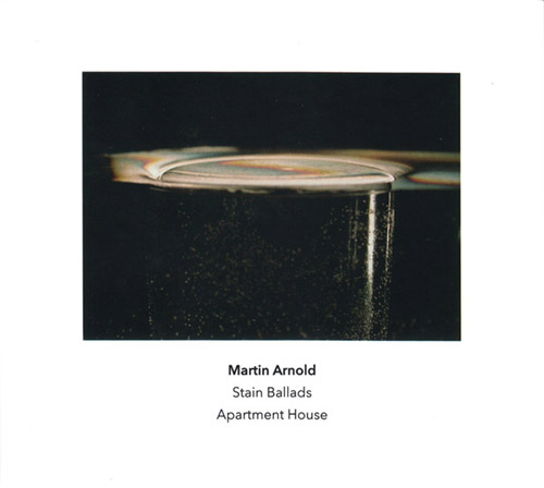 Arnold, Martin: Stain Ballads (Another Timbre)