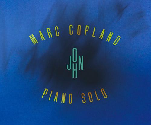 Copland, Marc: John (for John Abercrombie) (Illusions/Mirage)