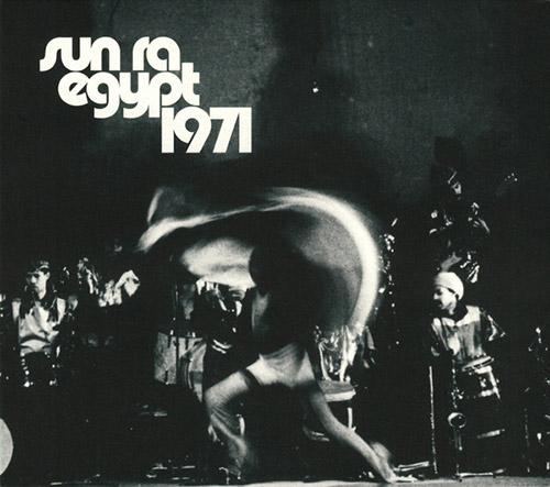 Sun Ra: Egypt 1971 [4 CDs] (STRUT)
