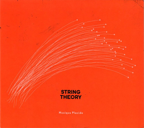 String Theory: Musique Placide (Creative Sources)