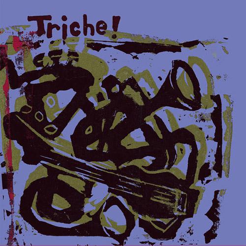 Muller, Matthias / Eric Normand / Petr Vrba: Triche! (Tour de Bras / Circum-Disc)