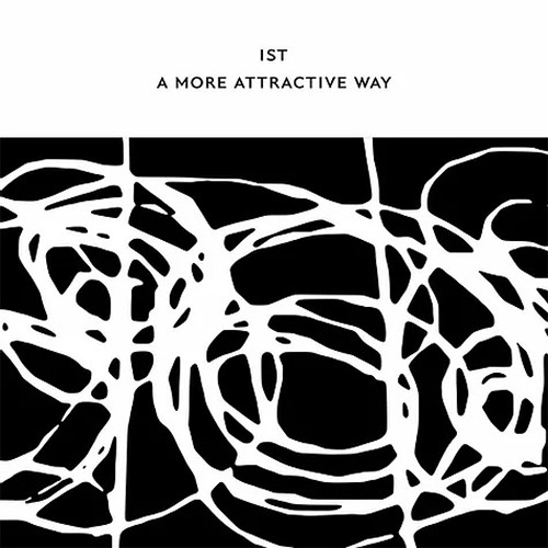 IST (Davies / Fell / Wastell) + John Butcher / Phil Durrant: A More Attractive Way [5 CD BOX SET + 2 (Confront)