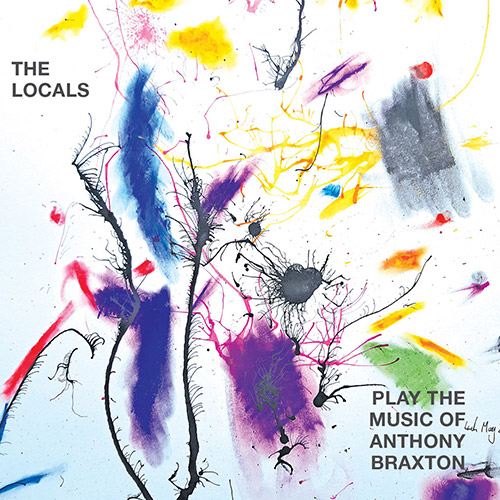 Locals, The (Thomas, Ward / Thomas / Lash / Hasson-Davis): The Locals Play The Music Of Anthony Brax (Discus)