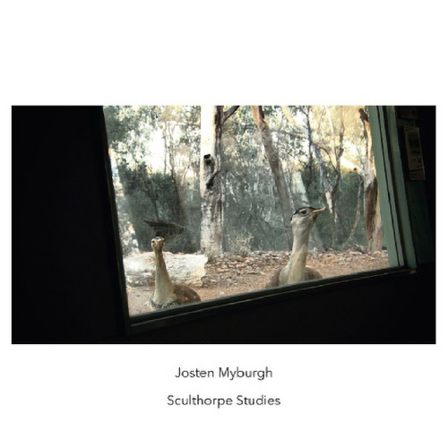Myburgh, Josten: Sculthorpe Studies (Another Timbre)