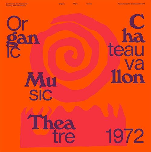 Cherry, Don New Researches Feat Nana Vasconcelos: Organic Music Theatre Festival de Chateauvallon 19 (Blank Forms)