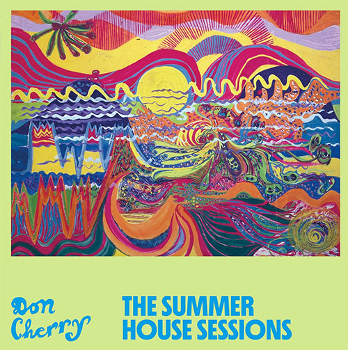 Cherry, Don: The Summer House Sessions [2 CDs] (Blank Forms)
