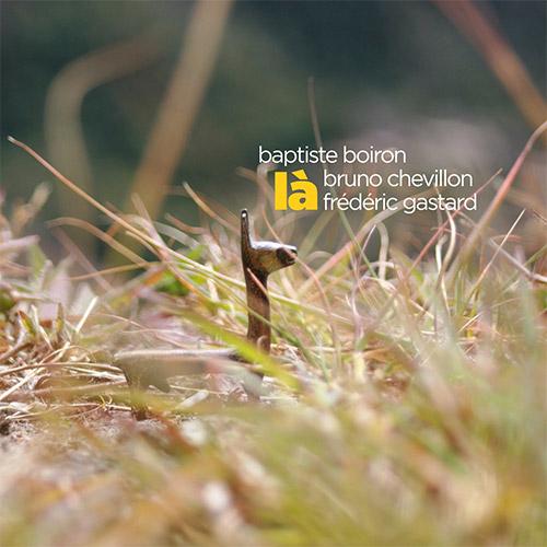 Boiron, Baptiste / Bruno Chevillon / Frederic Gastard: La [2 CDs] (Ayler)