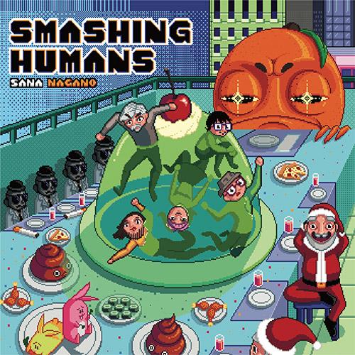 Nagano, Sana (w/ Apflebaum / Matsuno / Filiano / Herternstein): Smashing Humans [VINYL] (577)