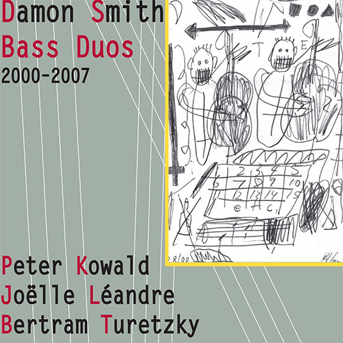 Smith, Damon / Peter Kowald / Joelle Leandre / Bertram Turetzky: Bass Duos 2000-2007 [3 CDs + 3 Post (Balance Point Acoustics)