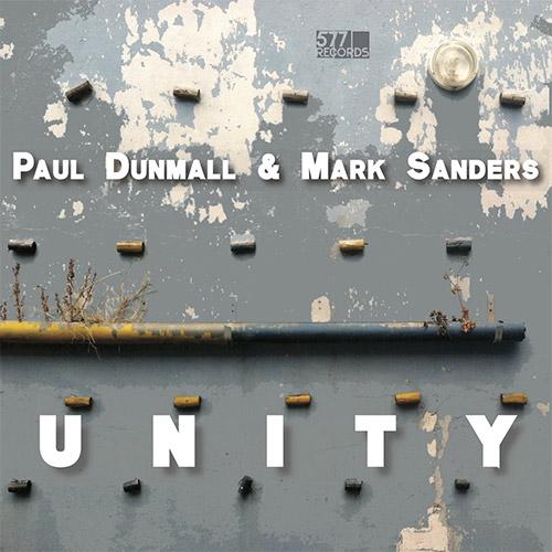 Dunmall, Paul / Mark Sanders: Unity (577)
