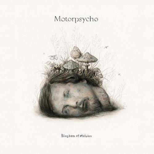 Motorpsycho: Kingdom of Oblivion [2 LPs] (Rune Grammofon)