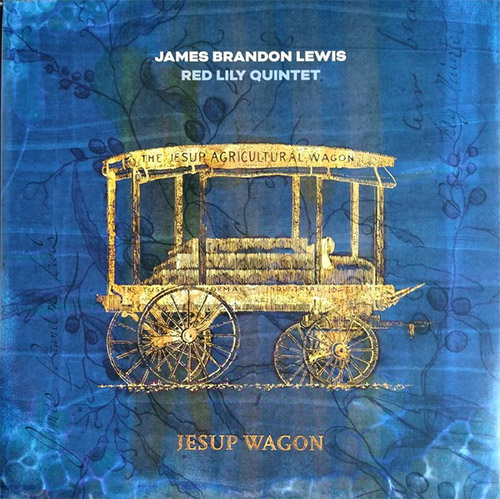 Lewis, James Brandon / Red Lily Quintet (w / William Parker/ Chad Taylor / Kirk Knuffke / Chris Hoff (Tao Forms)