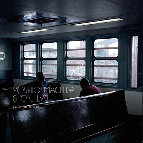 Machida, Yoshio / Cal Lyall: Premeditation [VINYL 2 10-inch records] (By the Bluest of Seas)