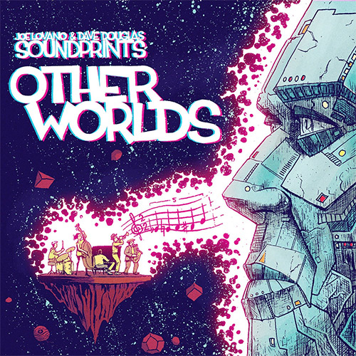 Lovano, Joe & Dave Douglas Sound Prints: Other Worlds (Greenleaf Music)