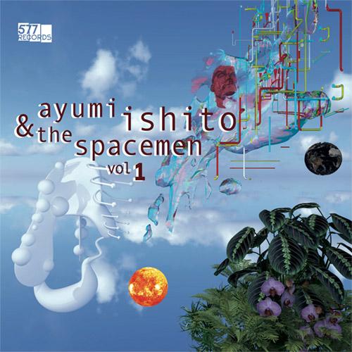 Ishito, Ayumi: The Spacemen Vol. 1 (577 Records)