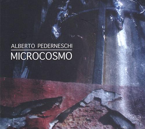 Pederneschi, Alberto: Microcosmo (FMR)