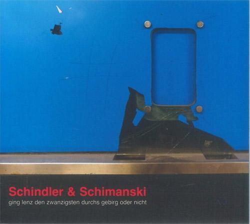 Schindler / Schimanski: Ging Lenz Den Zwanzigsten Durchs Gebirg Order Nicht (FMR)