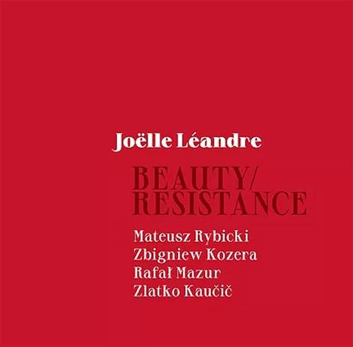 Leandre, Joelle: Beauty / Resistance [3 CD BOX] (Not Two)
