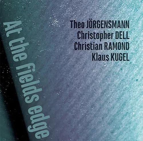 Jorgensmann / Del / Ramond / Kugel: At the Fields Edge (Not Two)