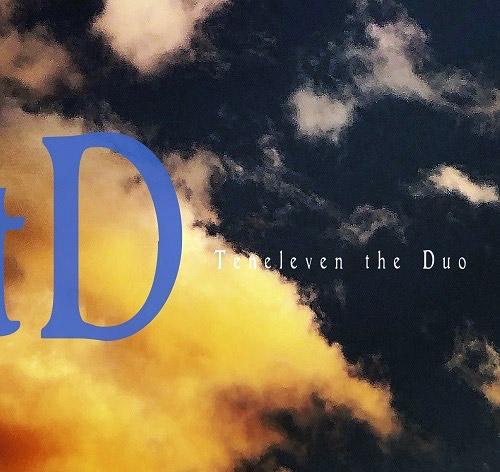 TtD (Nasuno Mitsuru /  Tatsuya Yoshida): Teneleven the Duo (Fourth Hand Record)